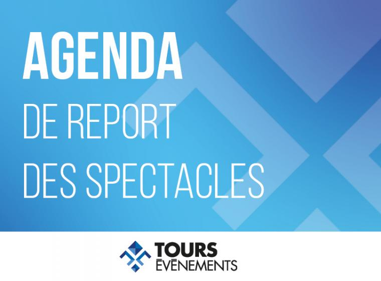 agenda de report des spectacles